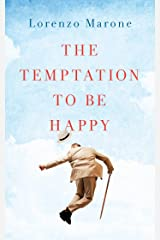 The Temptation to Be Happy: The International Bestseller (English Edition) Formato Kindle