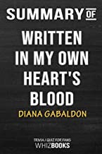 Summary of Written in My Own Heart's Blood: A Novel: Trivia/Quiz for Fans