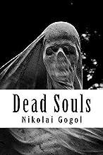Dead Souls ( Illustrated Classics )