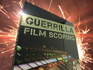 Guerrilla Film Scoring
