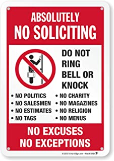 """SmartSign """"Absolutely No Soliciting - Do Not Ring Bell Or Knock, No Excuses, No Exceptions"""" Sign   7"""