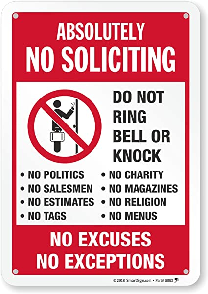 SmartSign Absolutely No Soliciting Do Not Ring Bell Or Knock No Excuses No Exceptions Sign 7 X 10 Engineer Grade Reflective Aluminum