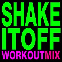 Shake It Off (Workout Mix)