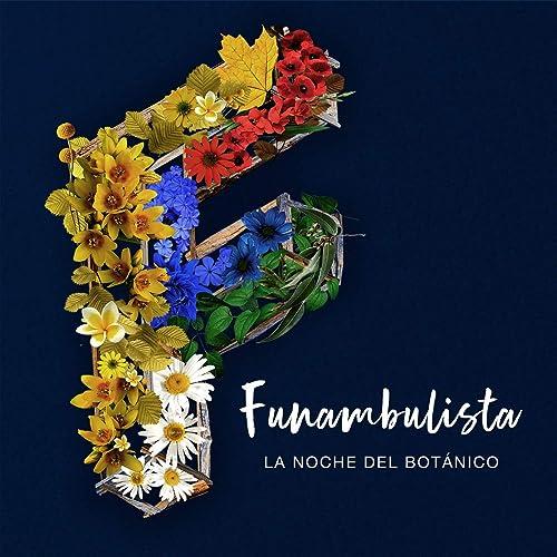 La Noche del Botánico (En Directo) de Funambulista en Amazon Music ...