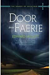 Door into Faerie (The Shards of Excalibur Book 5) Kindle Edition