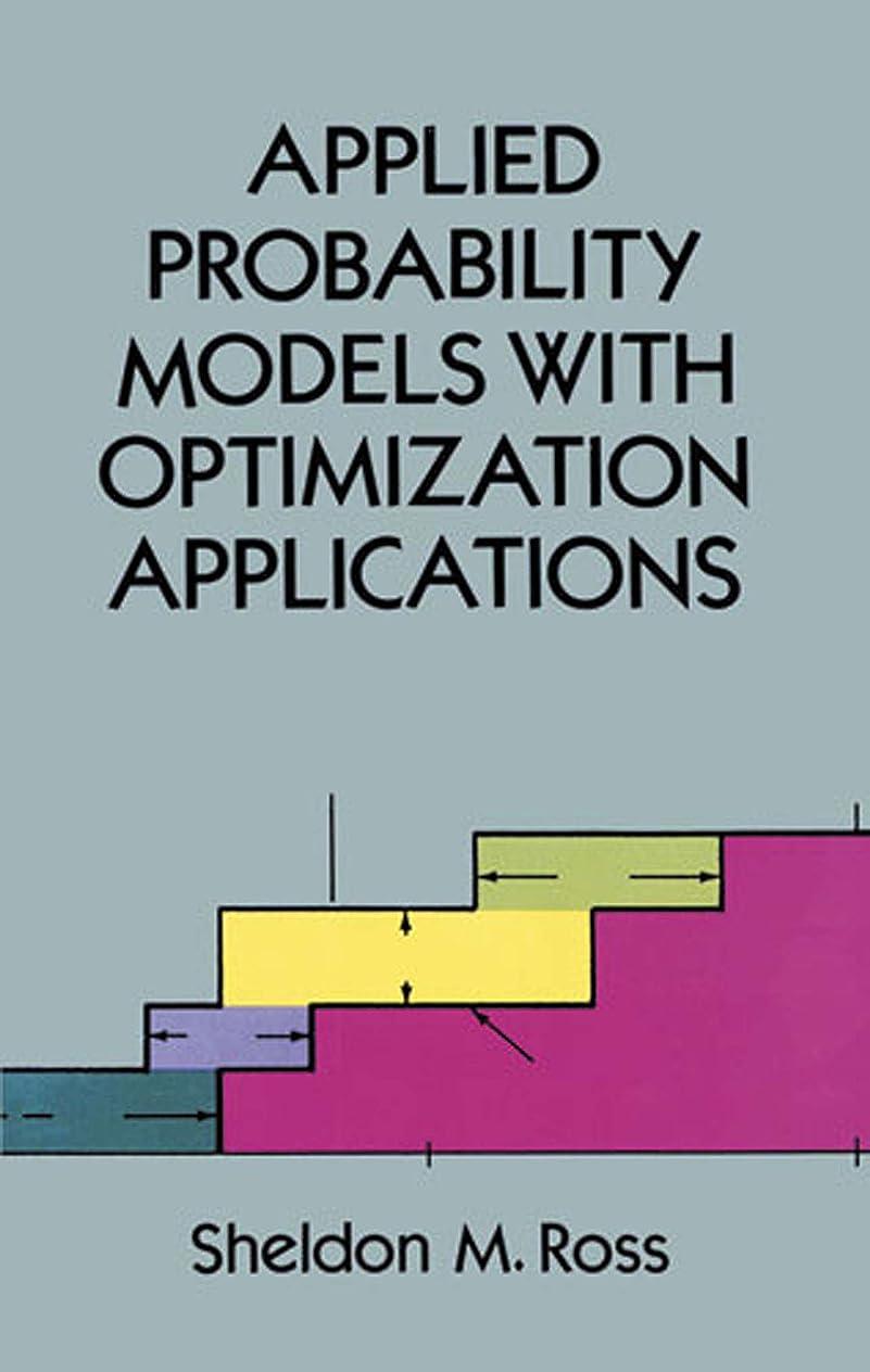 登録フォーム今までApplied Probability Models with Optimization Applications (Dover Books on Mathematics) (English Edition)