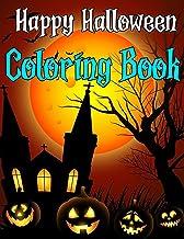 Happy Halloween Coloring Book: HALLOWEEN 2020: Happy Halloween Activity Book for Children full of Ghosts, Monsters and Mor...