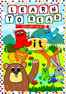 Learn to Read with Sight Words: (IT) – A learning to read activity book for beginners and kindergartners aged 3 to 5: A te...