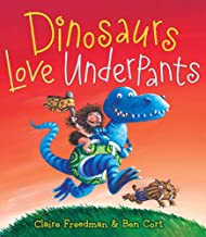 Dinosaurs Love Underpants (The Underpants Books)