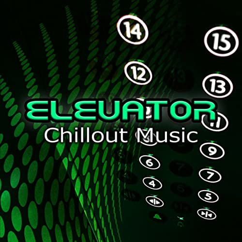 Elevator Chillout Music - The Best Instrumental Background