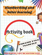 Handwriting and letter learning: toddler activities/ preschool books for kids 3 to 8 years old (Y O U K N OW, Y O U ' R E ...