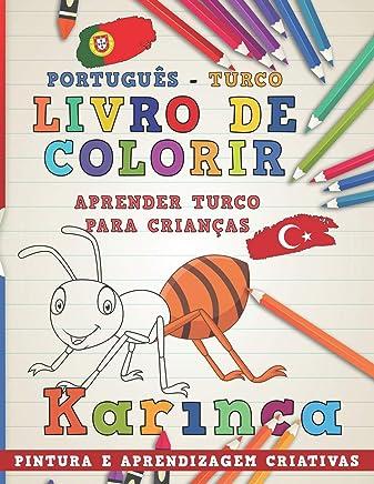 Livro de Colorir Português - Turco I Aprender Turco Para Crianças I Pintura E Aprendizagem Criativas