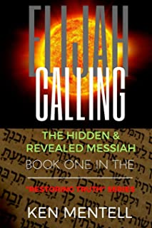 The Elijah Calling (Restoring Truth)