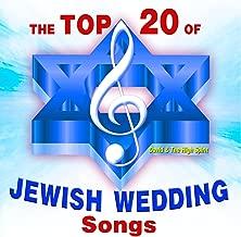 The Top 20 Jewish Wedding Songs