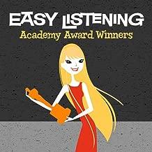 Easy Listening: Academy Award Winners