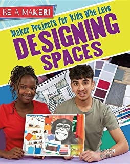 Maker Projects for Kids Who Love Designing Spaces (Be a Maker!)
