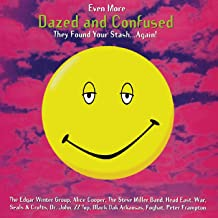 Even More Dazed and Confused--Music from the Motion...