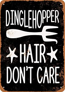 QDTrade Tin Signs Metal Vintage Look 8 x 12inch - Dinglehopper Hair Don`t Care