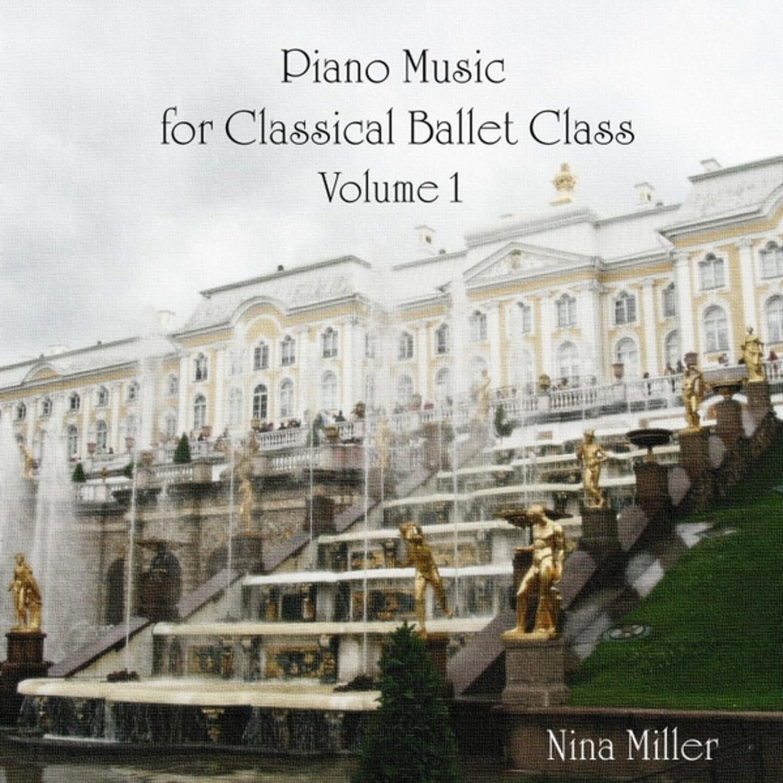 ホテル夢中排泄物Piano Music for Classical Ballet Class Volume 1