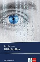 Little Brother: Schulausgabe für das Niveau B1, ab dem 5. Lernjahr. Ungekürzter englischer Originaltext mit Annotationen