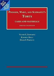 Prosser, Wade and Schwartz's Torts, Cases and Materials, 13th - CasebookPlus (University Casebook Series)