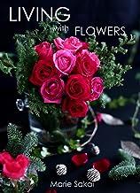 表紙: LIVING with FLOWERS 7 | 坂井 麻利江