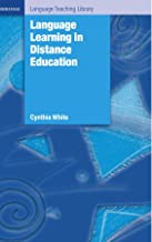 Language Learning in Distance Education (Cambridge Language Teaching Library)