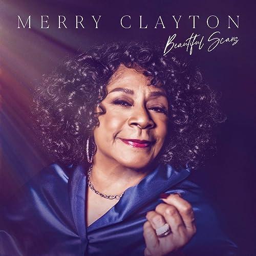 Merry Clayton - Beautiful Scars (2021)