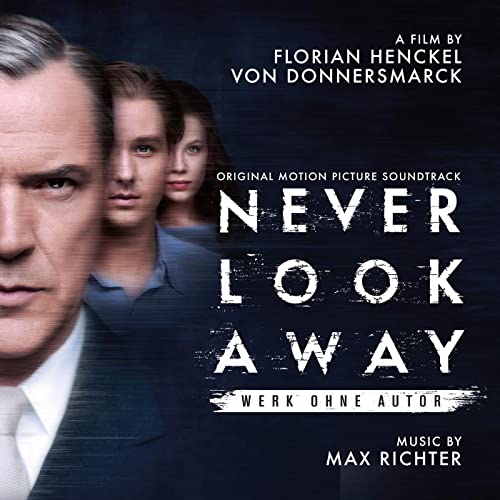 Never Look Away (Original Motion Picture Soundtrack) by Max Richter on  Amazon Music - Amazon.com