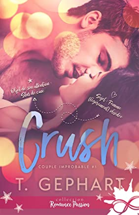 Crush  - Couple Improbable - T1 - Couple Improbable, T1