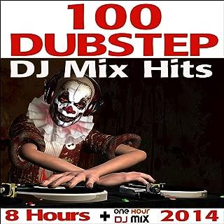 Dubstep DJ Mix Hits 8 Hours (One Hour Continuous Brostep, Glitch Hop & Bass Music DJ Mix 2014)