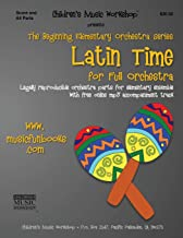 Latin Time: Legally reproducible orchestra parts for elementary ensemble with free online mp3 accompaniment track