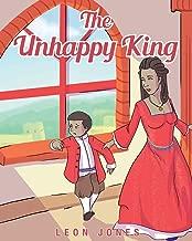 The Unhappy King