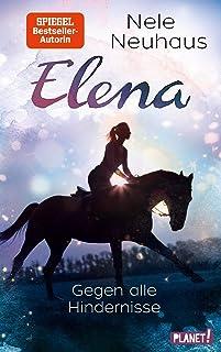 Gegen alle Hindernisse (1) (Elena – Ein Leben für Pferde,