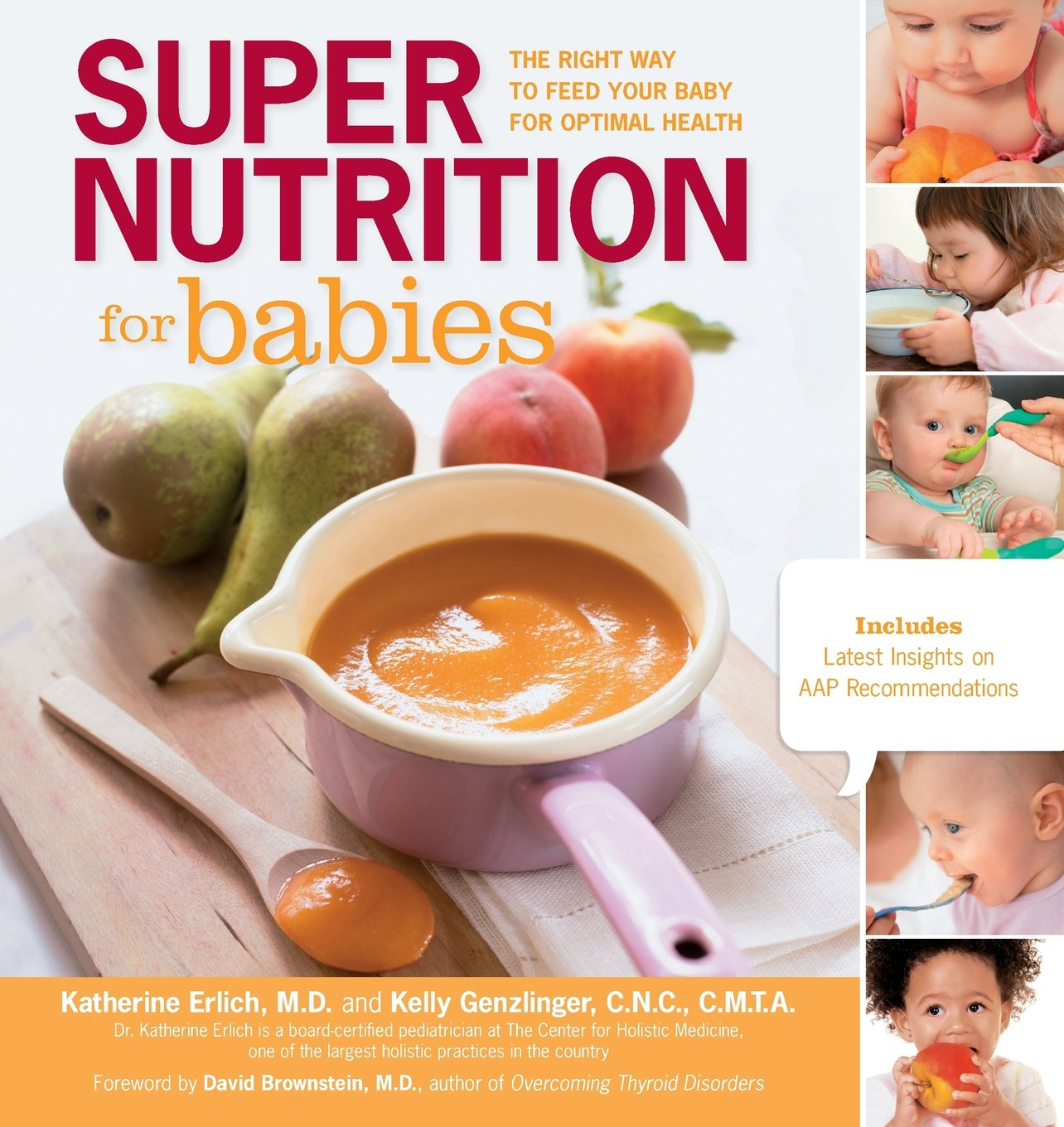 Image OfSuper Nutrition For Babies: The Right Way To Feed Your Baby For Optimal Health