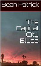 The Capital City Blues (English Edition)