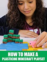 How To Make a Plasticine Minecraft Playset