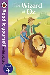 The Wizard of Oz - Read it yourself with Ladybird: Level 4 Kindle Edition