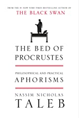 The Bed of Procrustes: Philosophical and Practical Aphorisms (Incerto Book 4) Kindle Edition