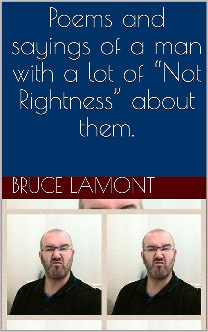 """仲間、同僚ウガンダネイティブPoems and sayings of a man with a lot of """"Not Rightness"""" about them. (English Edition)"""