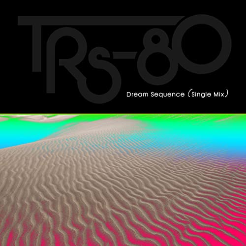 Dream Sequence (Single Mix)