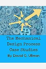 The Mechanical Design Process Case Studies Paperback