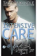 Intensive Care: A Diagnosis: Love Medical Romance Kindle Edition