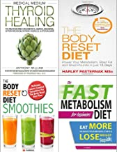 Medical medium thyroid healing [hardcover], body reset diet, smoothies and fast metabolism diet 4 books collection set