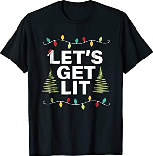 Let's Get Lit Funny Christmas Drinking T-Shirt Xmas Lights