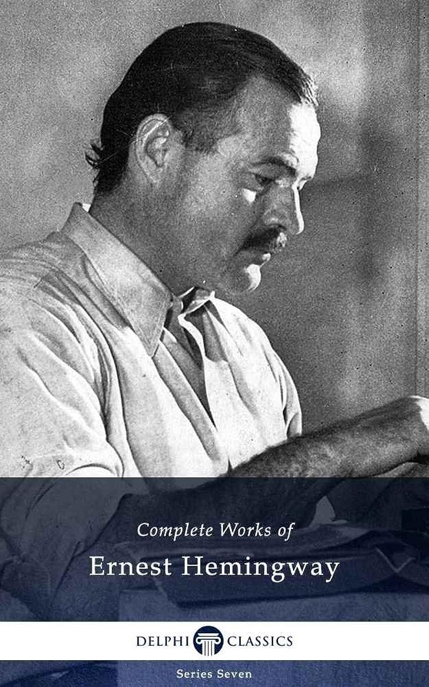 ヘルメット輝く脚本家Complete Works of Ernest Hemingway (Delphi Classics) (Delphi Series Seven Book 5) (English Edition)