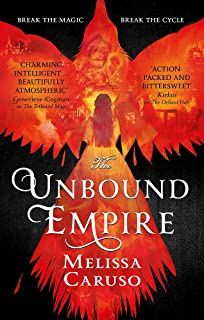The Unbound Empire (Swords and Fire)
