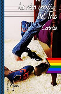 La otra versión del Trío (Spanish Edition)