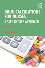 Drug Calculations for Nurses: A Step-by-Step Approach (English Edition)