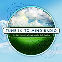 Tune in to Mind Radio: A Tribute to Multi-Talented Vocalist Kelly Keeling